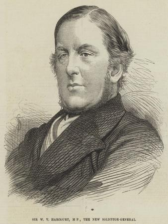 Sir W V Harcourt, Mp, the New Solicitor-General