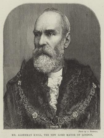 Mr Alderman Knill, the New Lord Mayor of London