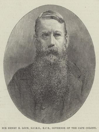 Sir Henry B Loch, Gcmg, Kcb, Governor of the Cape Colony