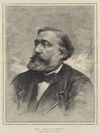 The Late M Gambetta, French Orator and Statesman