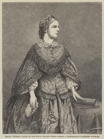 Mademoiselle Victoria Balfe, of the Royal Italian Opera