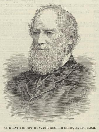 The Late Right Honourable Sir George Grey, Baronet, Gcb