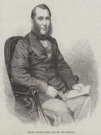 Edward William Watkin, Esquire, MP for Stockport