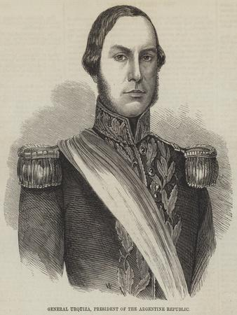 General Urquiza, President of the Argentine Republic