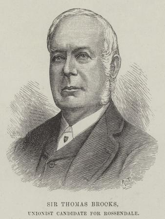 Sir Thomas Brooks, Unionist Candidate for Rossendale