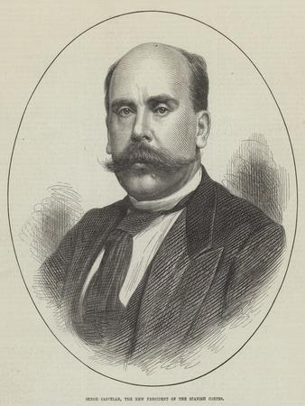 Senor Castelar, the New President of the Spanish Cortes