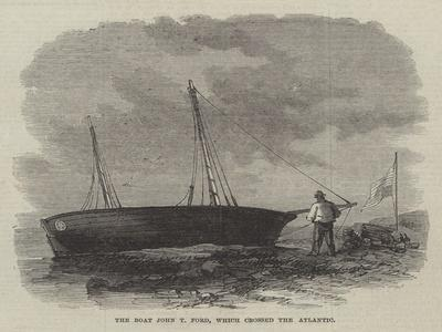 The Boat John T Ford, Which Crossed the Atlantic