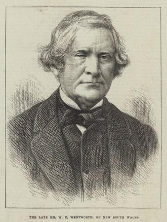 The Late Mr W C Wentworth, of New South Wales