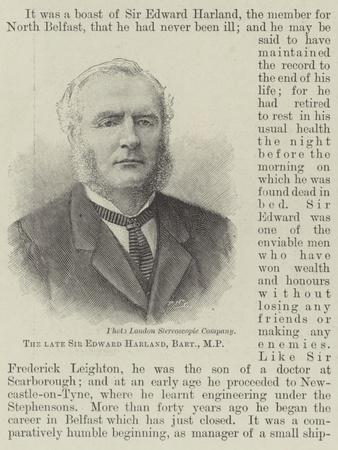 The Late Sir Edward Harland, Baronet, Mp