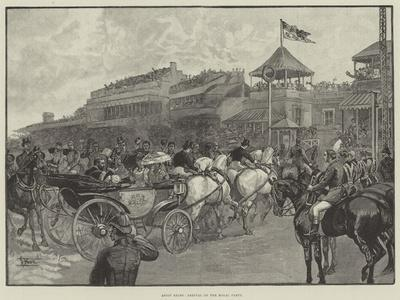 Ascot Races, Arrival of the Royal Party