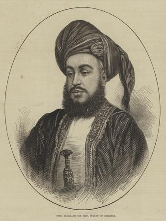 Syed Barghash Bin Said, Sultan of Zanzibar