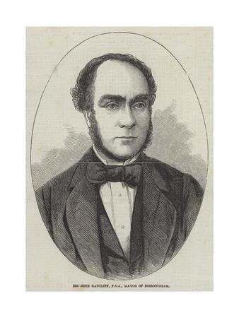 Sir John Ratcliff, Fsa, Mayor of Birmingham