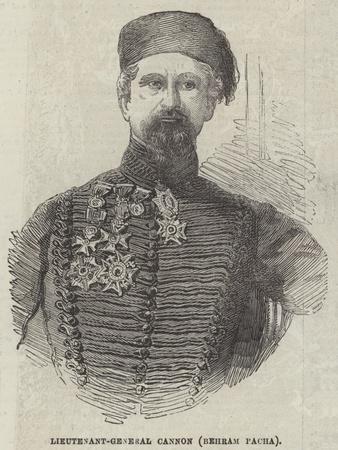 Lieutenant-General Cannon (Behram Pacha)