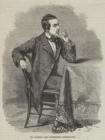 Mr Morphy, the Celebrated Chessplayer