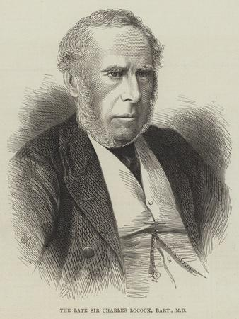 The Late Sir Charles Locock, Baronet, Md