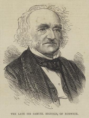 The Late Sir Samuel Bignold, of Norwich