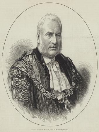 The New Lord Mayor, Mr Alderman Cotton