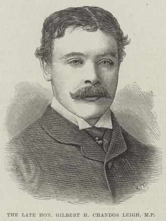 The Late Honourable Gilbert H Chandos Leigh