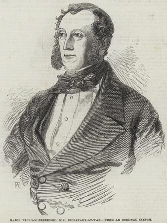 Major William Beresford, Mp, Secretary-At-War