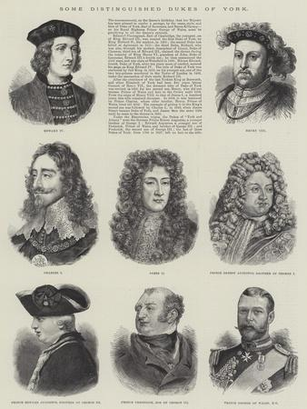 Some Distinguished Dukes of York