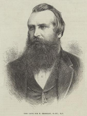 The Late Sir F Crossley, Baronet