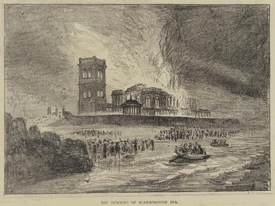 The Burning of Scarborough Spa