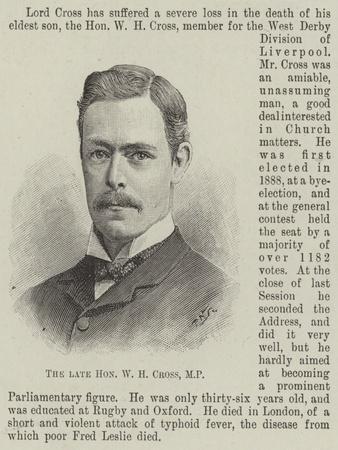 The Late Honourable W H Cross