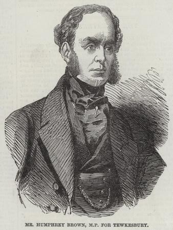 Mr Humphrey Brown, Mp for Tewkesbury
