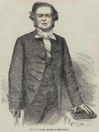 Mr J T Smith, Mayor of Melbourne
