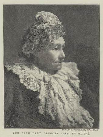 The Late Lady Gregory (Mrs Stirling)