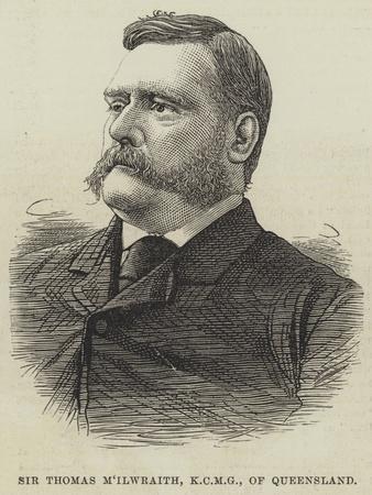 Sir Thomas M'Ilwraith, of Queensland