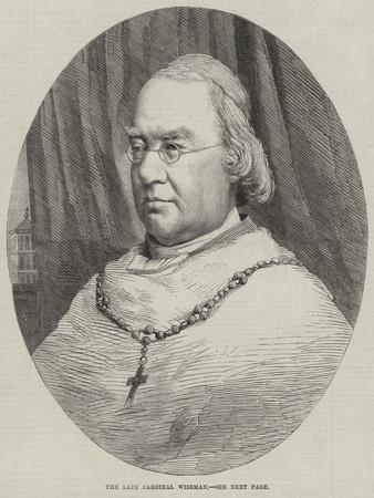The Late Cardinal Wiseman