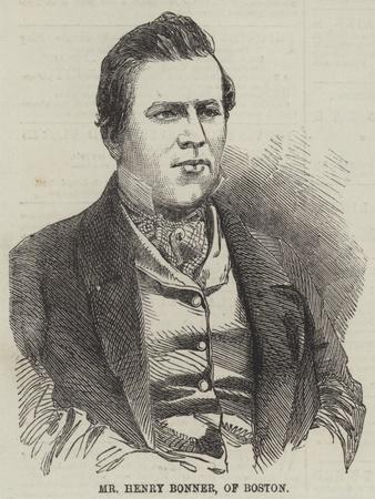 Mr Henry Bonner, of Boston