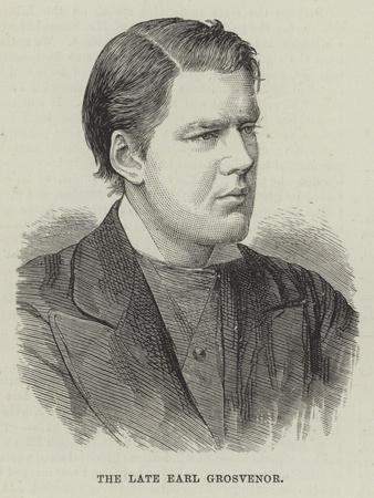 The Late Earl Grosvenor