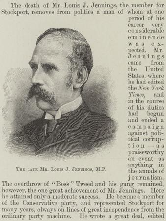 The Late Mr Louis J Jennings