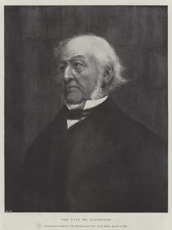 The Late Mr Gladstone