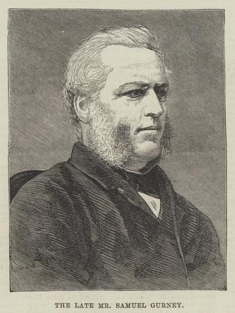 The Late Mr Samuel Gurney