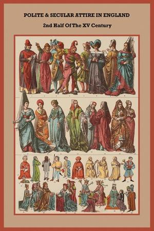 Polite and Secular Attire in England 2nd Half of the XV Century