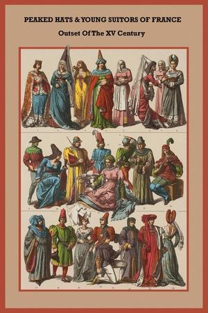 Peaked Hats and Young Suitors of France - Outset of the XV Century