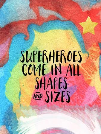 Superheroes Come in All Shapes