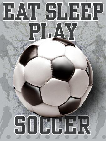 Eat Sleep Play Soccer