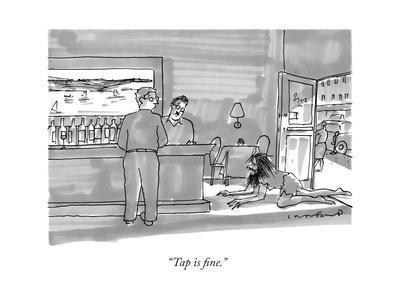 """""""Tap is fine."""" - New Yorker Cartoon"""