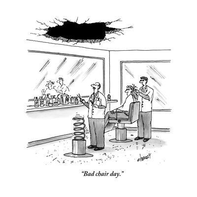 """Bad chair day."" - New Yorker Cartoon"