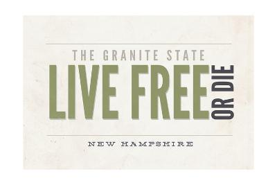 Live Free or Die - the Granite State - New Hampshire (Tan)