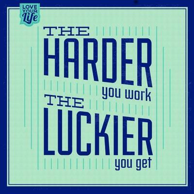 Hard Work and Luck 1