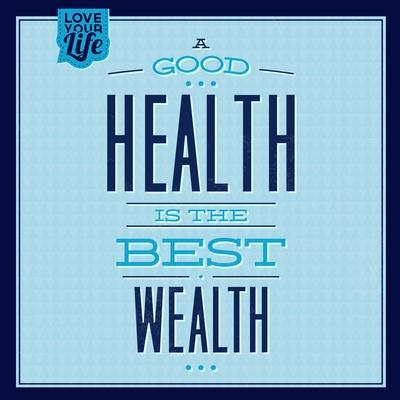 Health Is the Best Wealth 1