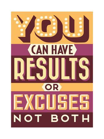Results Not Excuses