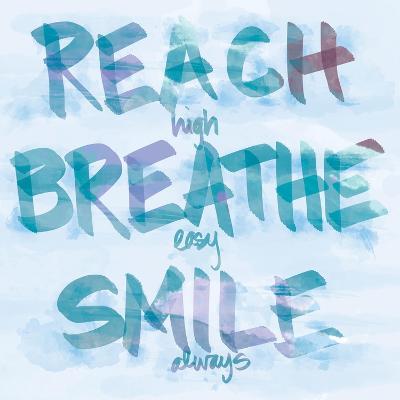 Reach, Breathe, Smile