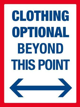 Clothing Optional Beyond This Point Sign Art Poster Print