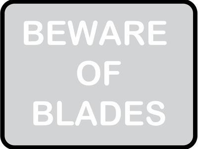 Beware of Blades